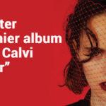 A écouter le dernier album d'Anna Calvi